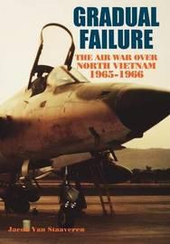 Gradual Failure by Jacob Van Staaveren