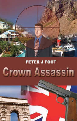 Crown Assassin by Peter J. Foot