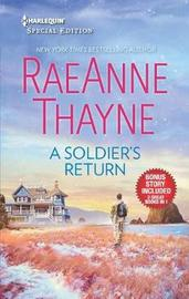 A Soldier's Return & the Daddy Makeover by Raeanne Thayne