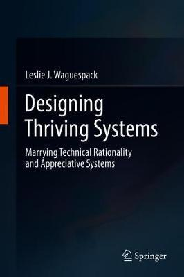 Designing Thriving Systems by Leslie J Waguespack image