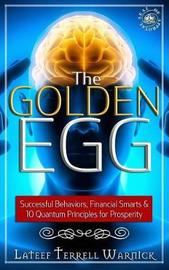 The Golden Egg by LaTeef Terrell Warnick
