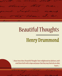 Beautiful Thoughts - Henry Drummond by Henry Drummond image