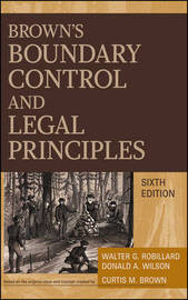 Brown's Boundary Control and Legal Principles, 6th Edition by Walter G. Robillard image