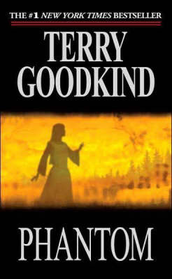 Phantom (Sword of Truth #10) by Terry Goodkind