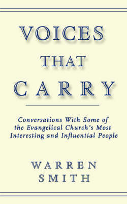 Voices That Carry by Warren Smith, M.S
