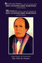 Recollections of the Life of Don Antonio Jose Martinez by Pedro Sanchez image