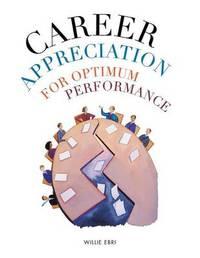 Career Appreciation for Optimum Performance by Willie Ebri