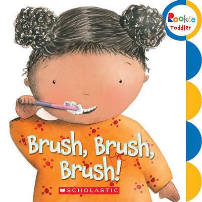 Brush, Brush, Brush! by Alicia Padron image