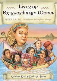 Lives of Extraordinary Women by Kathleen Krull