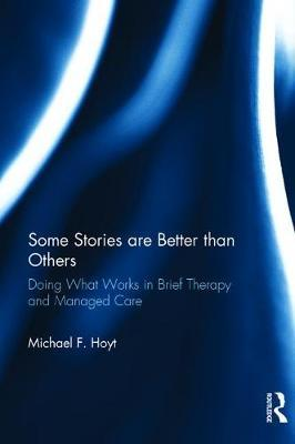 Some Stories are Better than Others by Michael F. Hoyt image