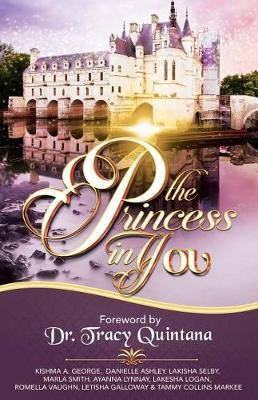 The Princess in You by Kishma a George