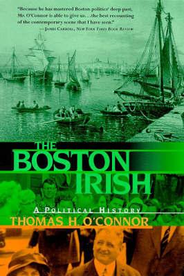 The Boston Irish by Thomas H. O'Connor image