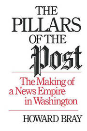 The Pillars of the Post by Howard Bray