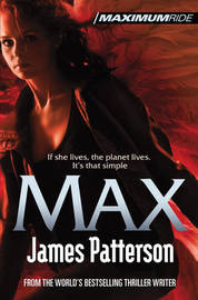 Max (Maximum Ride #5) by James Patterson