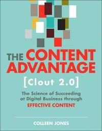 The Content Advantage (Clout 2.0) by Colleen Jones