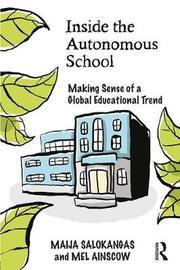 Inside the Autonomous School by Maija Salokangas