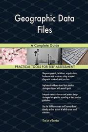Geographic Data Files a Complete Guide by Gerardus Blokdyk image