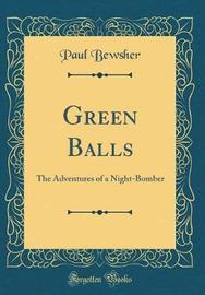 Green Balls by Paul Bewsher