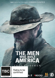 The Men Who Built America: Frontiersmen on DVD
