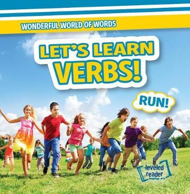 Let's Learn Verbs! by Kate Mikoley