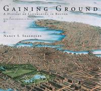 Gaining Ground by Nancy S. Seasholes