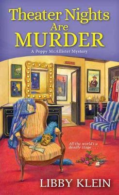 Theater Nights Are Murder by Libby Klein