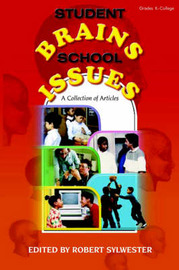 Student Brains, School Issues by Robert A. Sylwester image