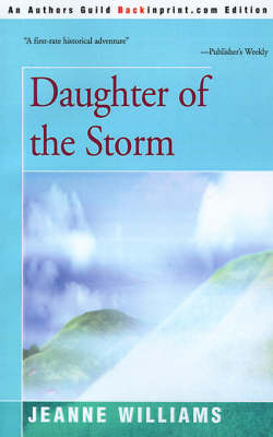 Daughter of the Storm by Jeanne Williams image