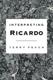 Interpreting Ricardo by Terry Peach