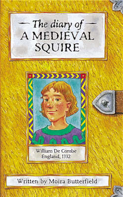 Medieval Squire by Moira Butterfield image