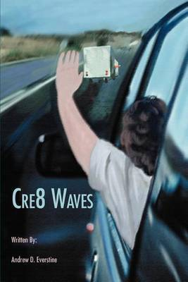 Cre8 Waves by Andrew D. Everstine