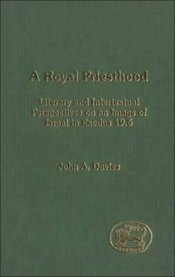 A Royal Priesthood by John A. Davies image