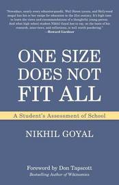 One Size Does Not Fit All by Nikhil Goyal