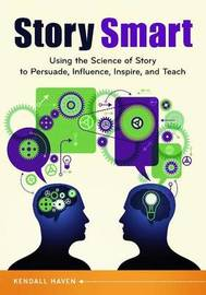 Story Smart by Kendall Haven