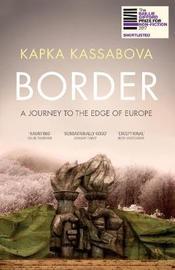 Border by Kapka Kassabova