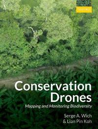 Conservation Drones by Serge A Wich