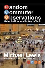 Random Commuter Observations (Rcos) by Michael Lewis