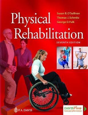 Physical Rehabilitation by Susan B. O'Sullivan