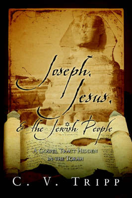 Joseph, Jesus, and the Jewish People by C., V. Tripp image