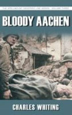 Bloody Aachen by Charles Whiting image