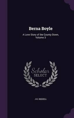 Berna Boyle by J. H. Riddell image
