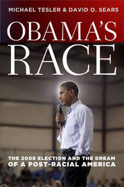 Obama's Race by Michael Tesler