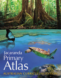 Jacaranda Primary Atlas Australian Curriculum Edition by Jacaranda
