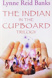 The Indian in the Cupboard Trilogy by Lynne Reid Banks image