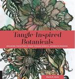 Tangle-Inspired Botanicals by Sharla R Hicks