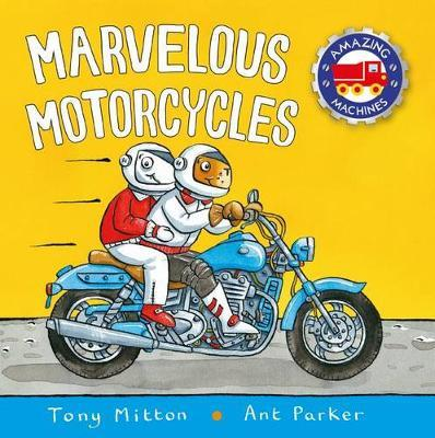 Marvelous Motorcycles by Tony Mitton image