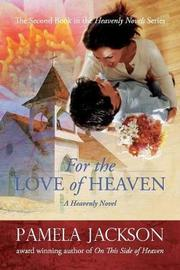 For the Love of Heaven by Pamela Jackson image