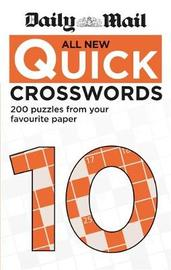 """Daily Mail All New Quick Crosswords 10 by """"Daily Mail"""""""