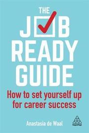 The Job-Ready Guide by Anastasia de Waal