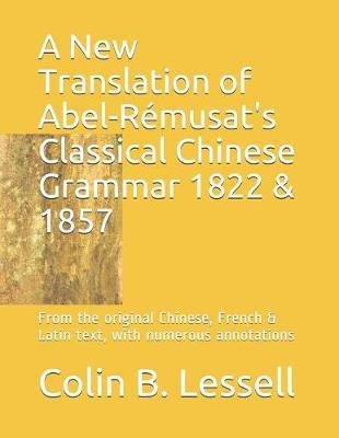 A New Translation of Abel-R musat's Classical Chinese